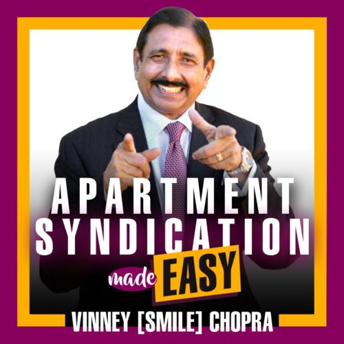 Apartment Sydication Made Easy with Vinny [Smile] Chopra