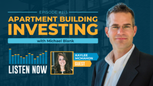 Apartment Building Investing Podcast With Michael Blank