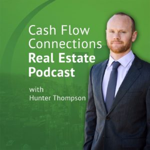 Hunter Thompson from Cash Flow Connections Real Estate Podcast Image