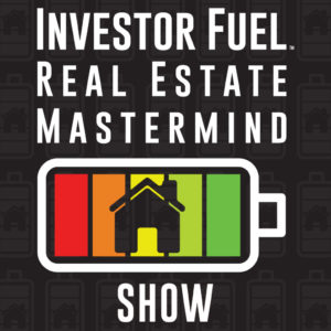 Investor Fuel Real Estate Mastermind Show logo