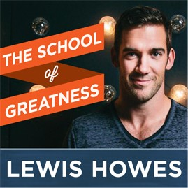 Lewis Howes School of Greatness Cover Photo