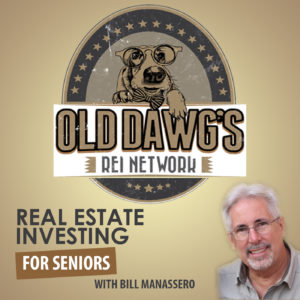 Old dogs real estate network - real estate investing for seniors podcast banner