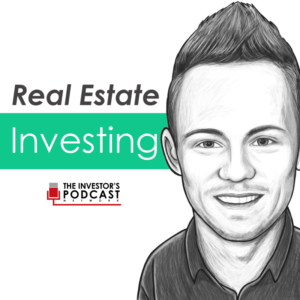 Real Estate Investing – The Investor's Podcast Network Cover Art