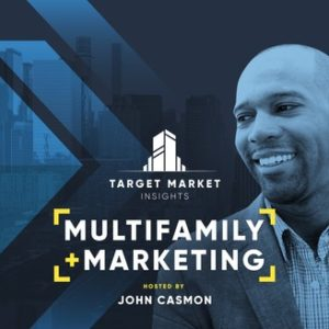 Target Market Insights Multifamily + MarketingHosted by John Casmon Podcast Cover Art