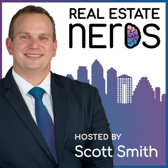 The Real Estate Nerds Hosted By Scott Smith