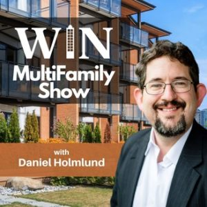 WIN Multifamily Show with Daniel Holmlund Podcast Cover Image