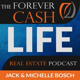 The Forever Cash Life Real Estate Investing
